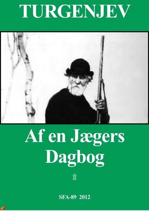 ivan turgenjev Af en jægers dagbog (e-bog) på bogreolen.dk