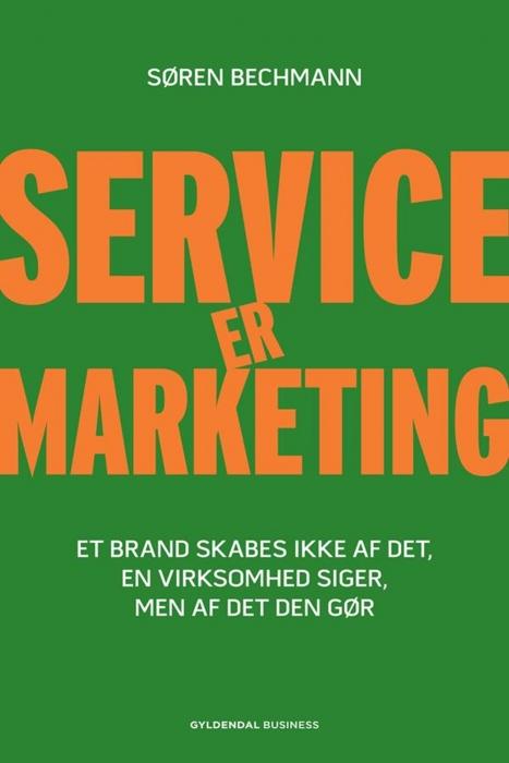 søren bechmann – Service er marketing (e-bog) fra bogreolen.dk