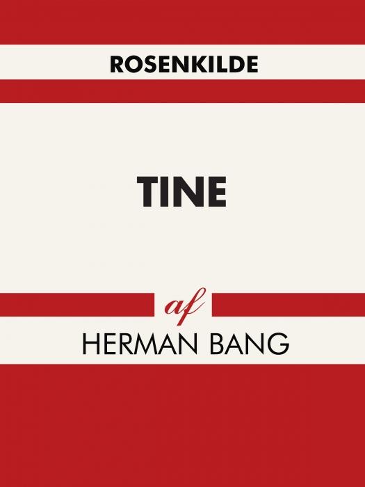 herman bang – Tine (e-bog) fra bogreolen.dk