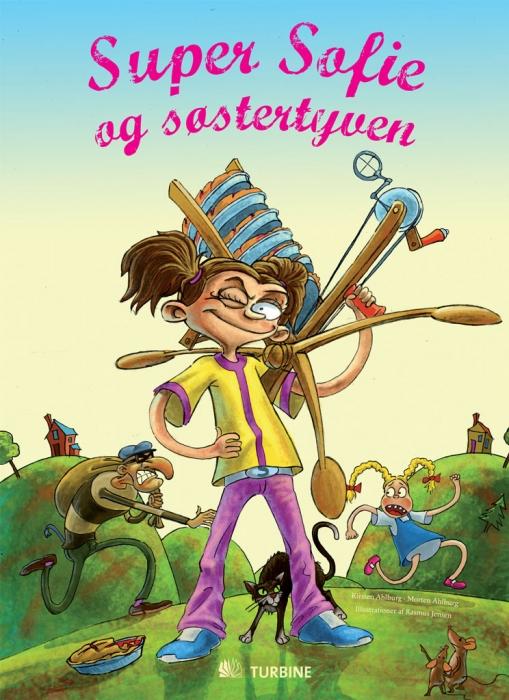 kirsten ahlburg Super sofie og søstertyven (e-bog) fra bogreolen.dk