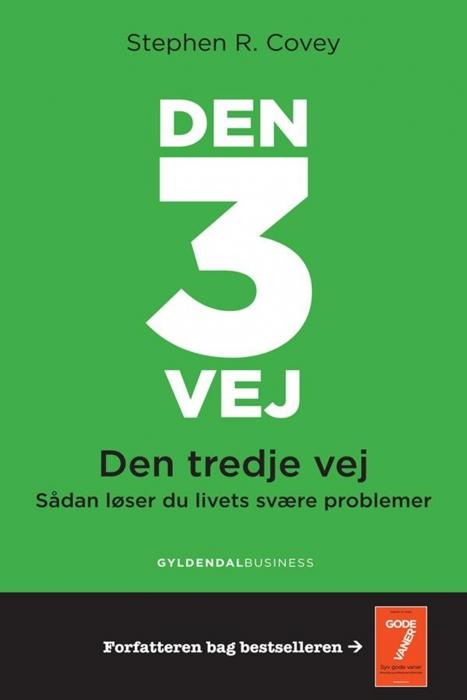 stephen r. covey – Den 3. vej  (den tredje vej) (e-bog) på bogreolen.dk