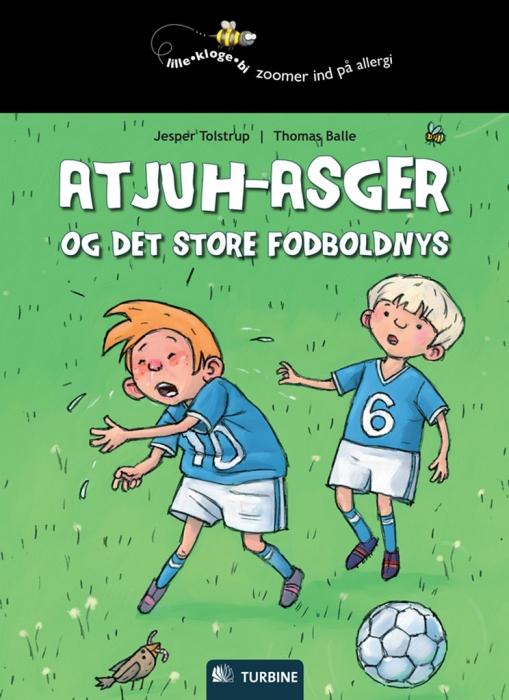 jesper tolstrup – Atjuh-asger og det store fodboldnys (e-bog) fra bogreolen.dk