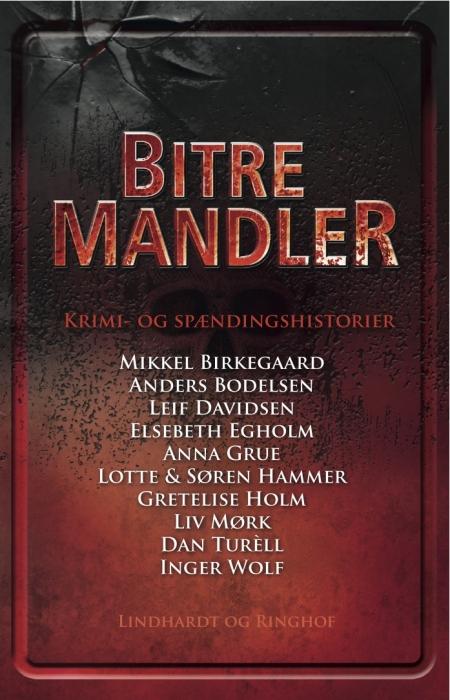 Bitre mandler (e-bog) fra diverse forfattere fra bogreolen.dk