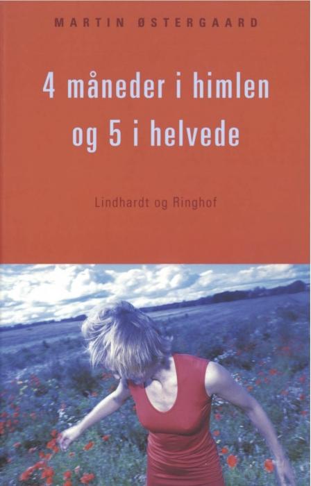 martin østergaard 4 måneder i himlen og 5 i helvede (e-bog) fra bogreolen.dk