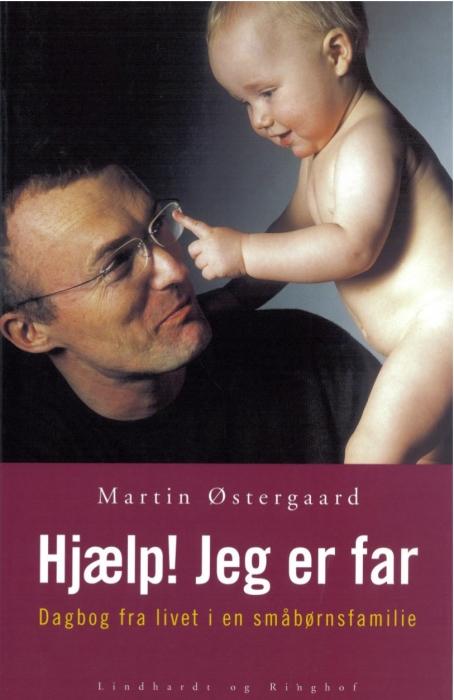 martin østergaard – Hjælp! jeg er far (e-bog) på bogreolen.dk