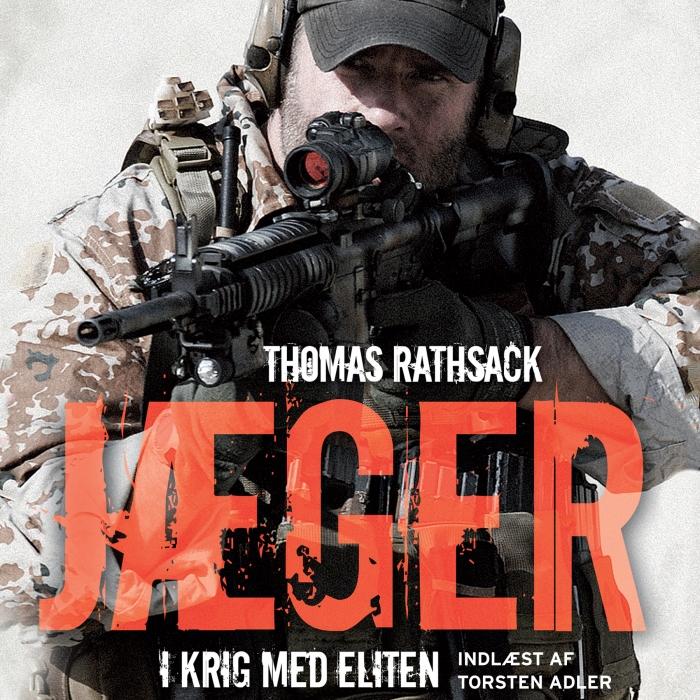 Jæger - i krig med eliten (lydbog) fra thomas rathsack fra bogreolen.dk