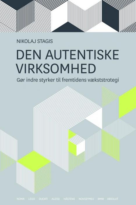 Den autentiske virksomhed (e-bog) fra nikolaj stagis på bogreolen.dk