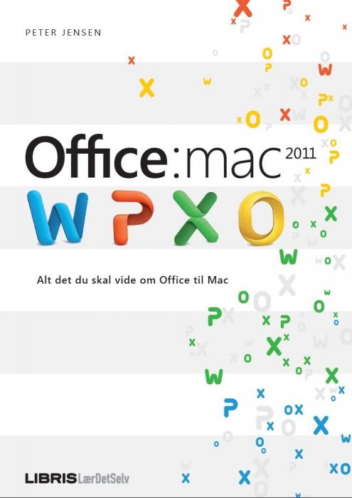 peter jensen – Office 2011 til mac (e-bog) fra bogreolen.dk