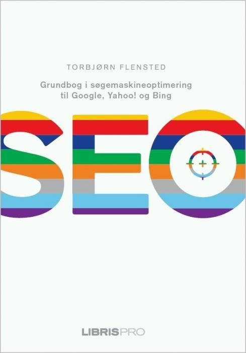 torbjørn flensted Seo - grundbog i søgemaskineoptimering til google, yahoo! og bing (e-bog) fra bogreolen.dk