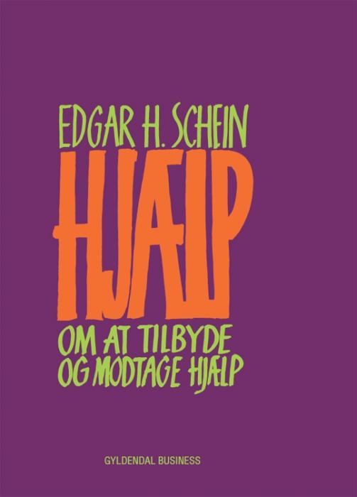 edgar h. schein – Hjælp (e-bog) fra bogreolen.dk