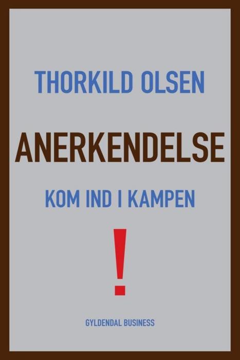 thorkild olsen – Anerkendelse (e-bog) fra bogreolen.dk