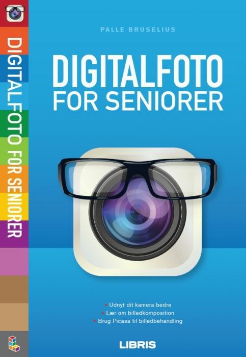 palle bruselius Digitalfoto for seniorer (e-bog) på tales.dk
