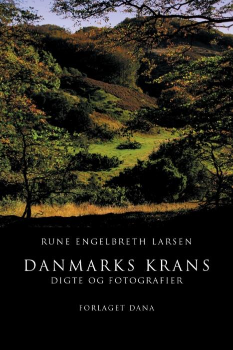 rune engelbreth larsen Danmarks krans (e-bog) på bogreolen.dk