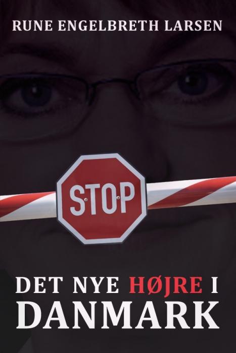 rune engelbreth larsen Det nye højre i danmark (e-bog) fra bogreolen.dk