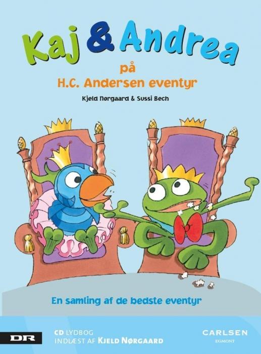 kjeld nørgaard Kaj og andrea på h.c. andersen eventyr (lydbog) fra bogreolen.dk