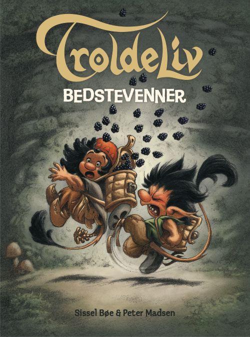 sissel bøe – Troldeliv 2: bedstevenner (lydbog) fra bogreolen.dk
