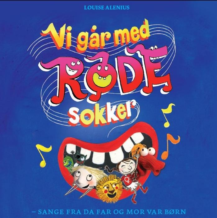 diverse forfattere – Vi går med røde sokker - sange fra da far og mor var børn (lydbog) fra bogreolen.dk