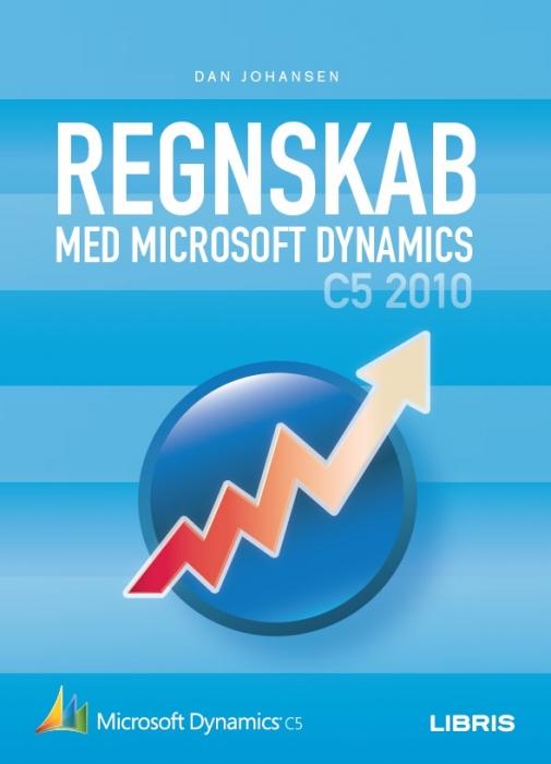 dan johansen – Regnskab med microsoft dynamics c5 2010 (e-bog) på tales.dk