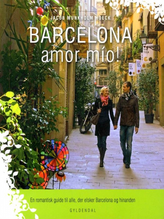 Image of   Barcelona amor mío! (E-bog)