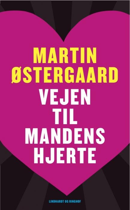 Vejen til mandens hjerte (e-bog) fra martin østergaard på bogreolen.dk
