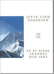 På et bjerg skændes man ikke (lydbog) fra jette lind johansen på bogreolen.dk