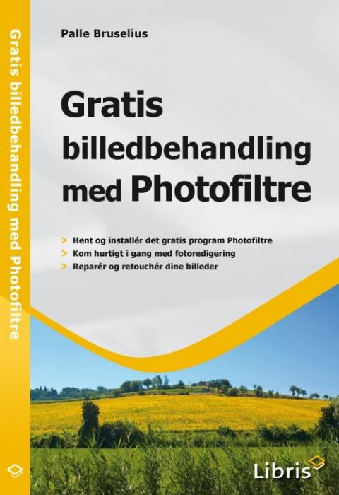 palle bruselius – Gratis billedbehandling med photofiltre (e-bog) på tales.dk