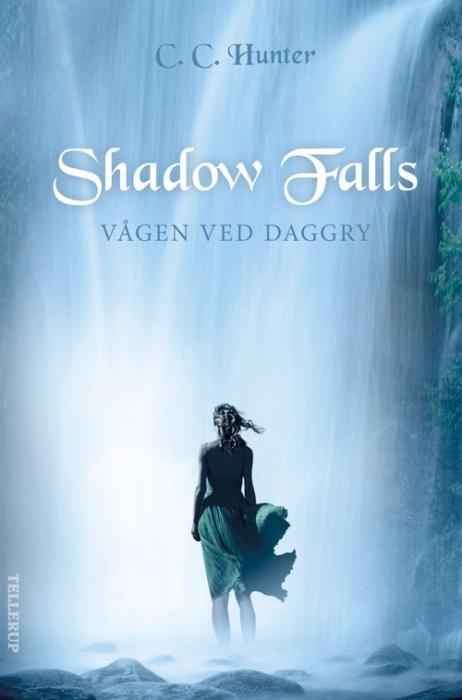 Shadow falls #2: vågen ved daggry (e-bog) fra c. c. hunter på tales.dk