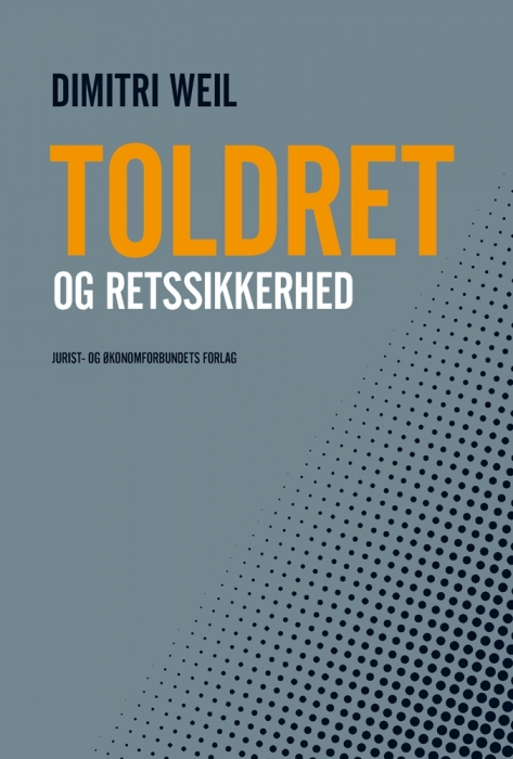 dimitri weil – Toldret og retssikkerhed (e-bog) fra bogreolen.dk
