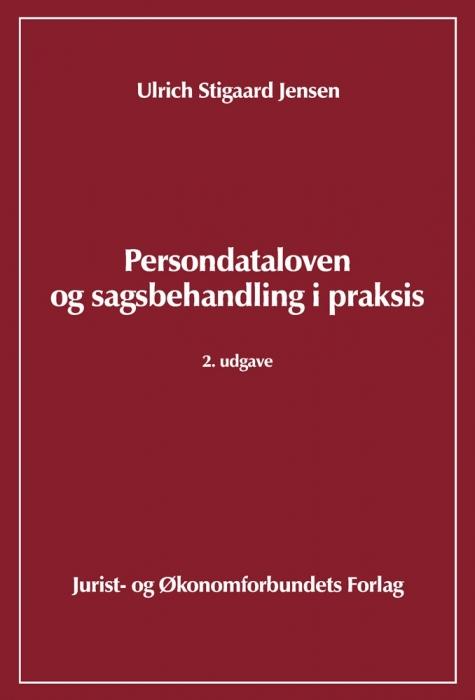 Persondataloven og sagsbehandling i praksis (e-bog) fra ulrich stig jensen fra bogreolen.dk