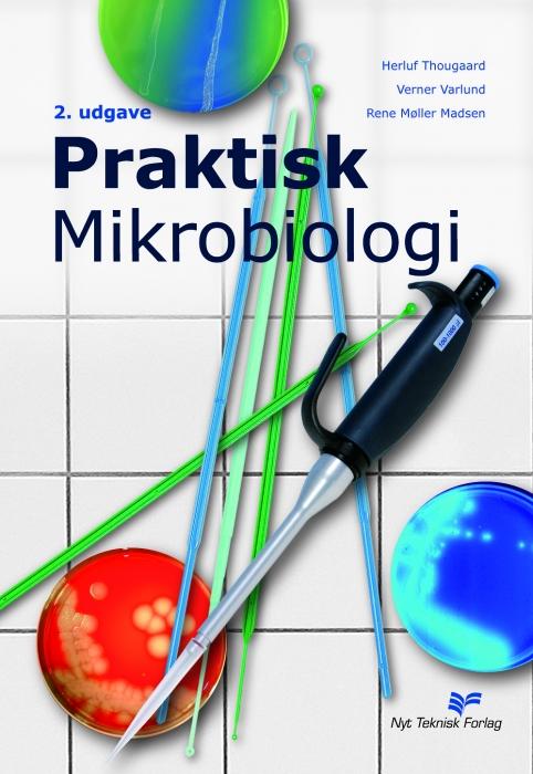 Praktisk mikrobiologi (e-bog) fra herluf  thougaard fra bogreolen.dk