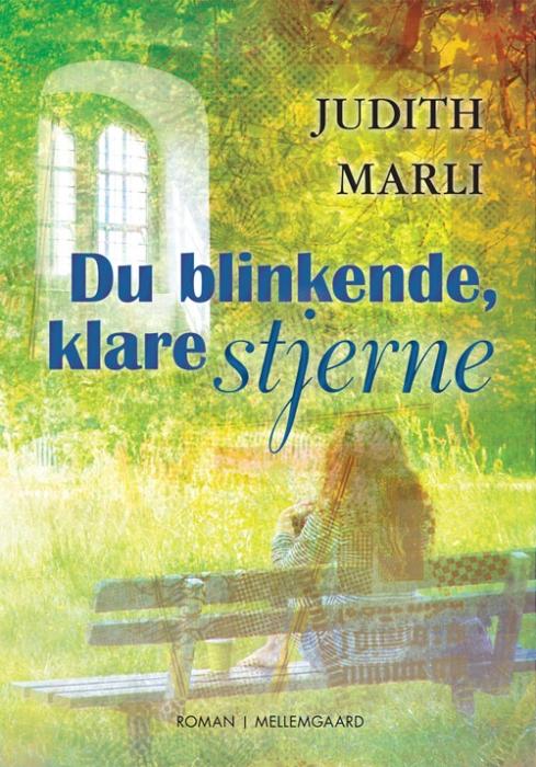 judith marli – Du blinkende, klare stjerne (e-bog) på bogreolen.dk