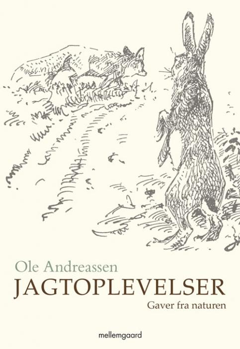 ole  andreassen Jagtoplevelser (e-bog) på bogreolen.dk