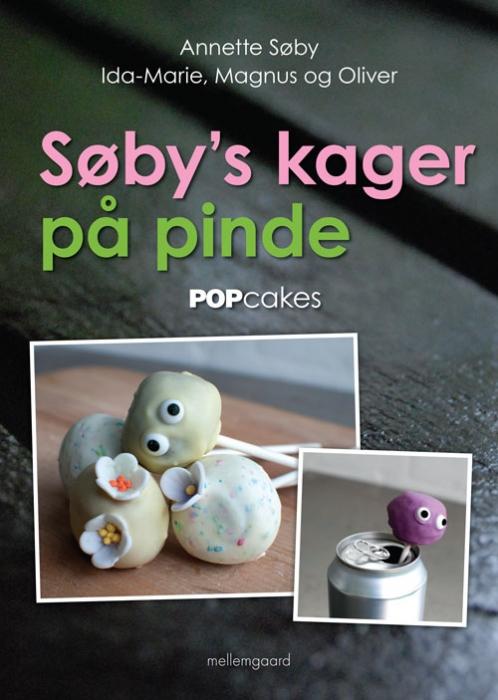 Søbys kager på pinde (e-bog) fra annette søby på bogreolen.dk