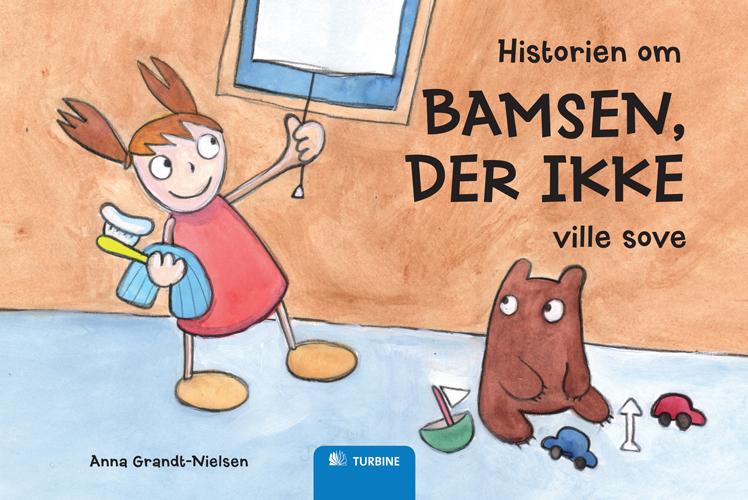 Historien om bamsen, der ikke ville sove (e-bog) fra anna grandt-nielsen fra bogreolen.dk
