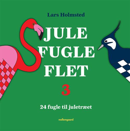 lars holmsted Jule fugle flet 3 (e-bog) på tales.dk