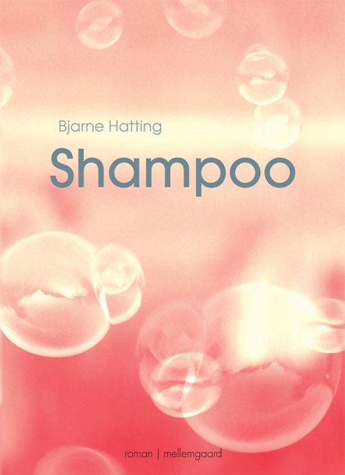 bjarne hatting Shampoo (e-bog) på bogreolen.dk