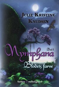julie kristine knudsen Nymphana (e-bog) fra bogreolen.dk