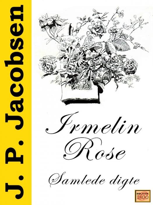 j. p. jacobsen Irmelin rose (e-bog) på tales.dk