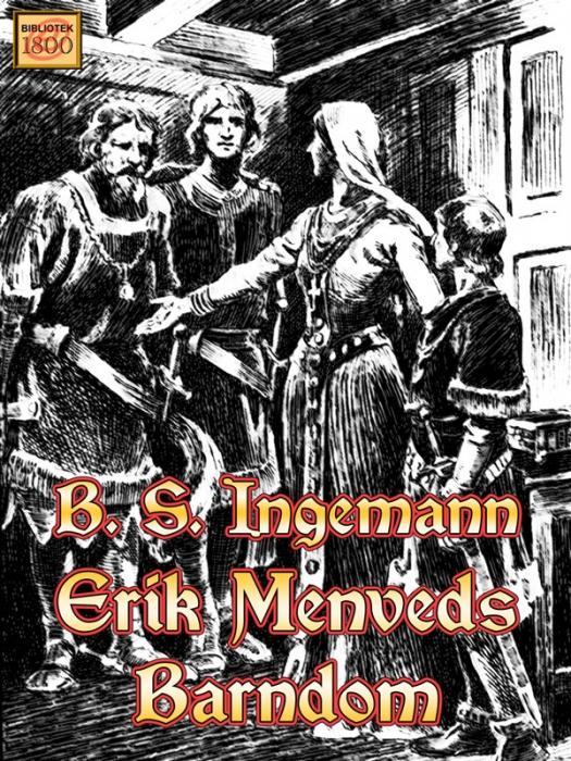 b. s. ingemann Erik menveds barndom (e-bog) fra bogreolen.dk