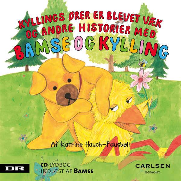 katrine hauch-fausbøll Bamse 4 - kyllings ører blev væk (lydbog) på bogreolen.dk