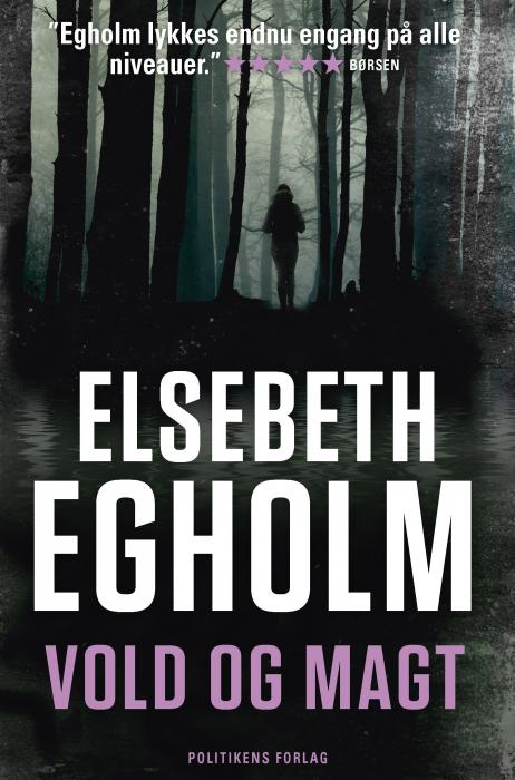 elsebeth egholm – Vold og magt (lydbog) på tales.dk