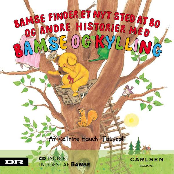 Bamse 6 - bamse finder et nyt sted at bo (lydbog) fra katrine hauch-fausbøll på bogreolen.dk