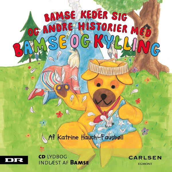 Bamse 3 - bamse keder sig (lydbog) fra katrine hauch-fausbøll fra bogreolen.dk