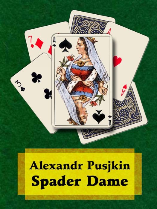 alexandr pusjkin – Spader dame (e-bog) fra bogreolen.dk