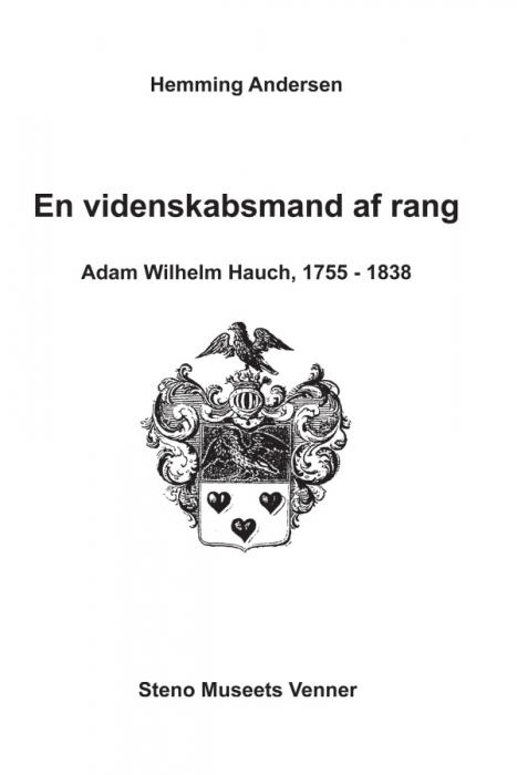 hemming andersen – En videnskabsmand af rang, adam wilhelm hauch, 1755-1838 (e-bog) fra bogreolen.dk