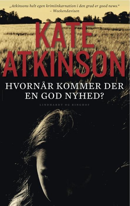 kate atkinson Hvornår kommer der en god nyhed? (e-bog) fra bogreolen.dk