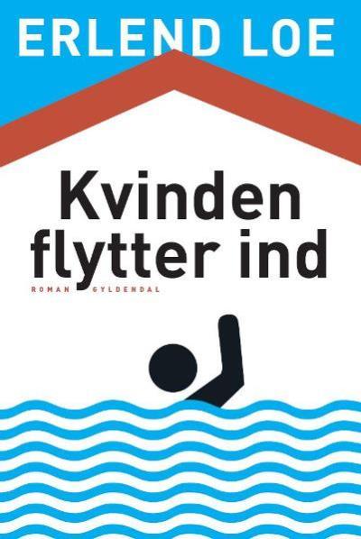 erlend loe Kvinden flytter ind (lydbog) på bogreolen.dk