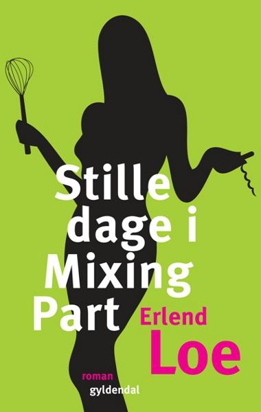 erlend  loe – Stille dage i mixing part (lydbog) på bogreolen.dk