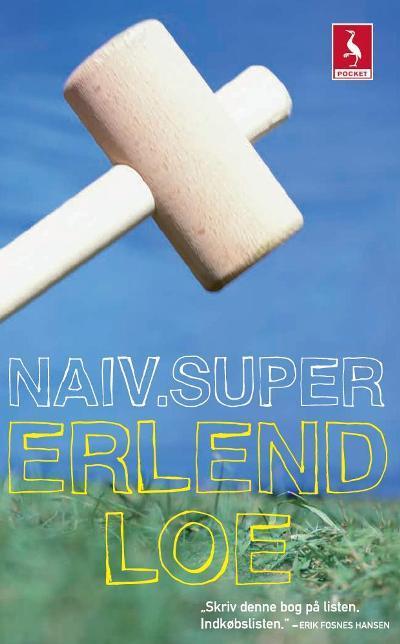 erlend loe Naiv.super (lydbog) fra bogreolen.dk
