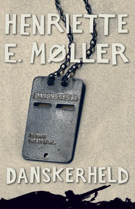 henriette e. møller – Danskerheld (e-bog) fra bogreolen.dk